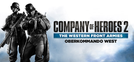 Company of Heroes 2 - The Western Front Armies Oberkommando West